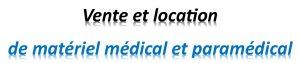 Vente et location de matériel médical et paramédical